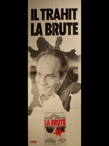 Affiche du film LA BRUTE-IL TRAHIT