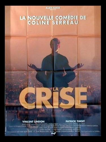Affiche du film LA CRISE