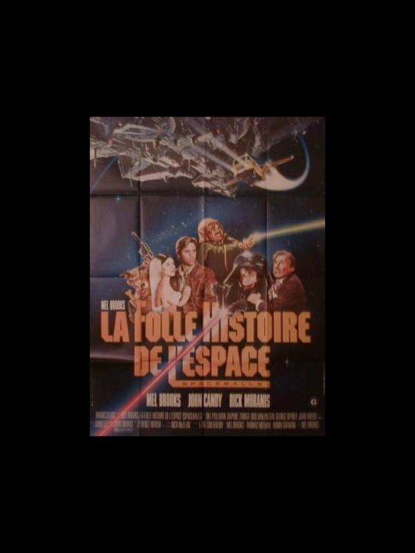 Affiche du film LA FOLLE HISTOIRE DE L'ESPACE