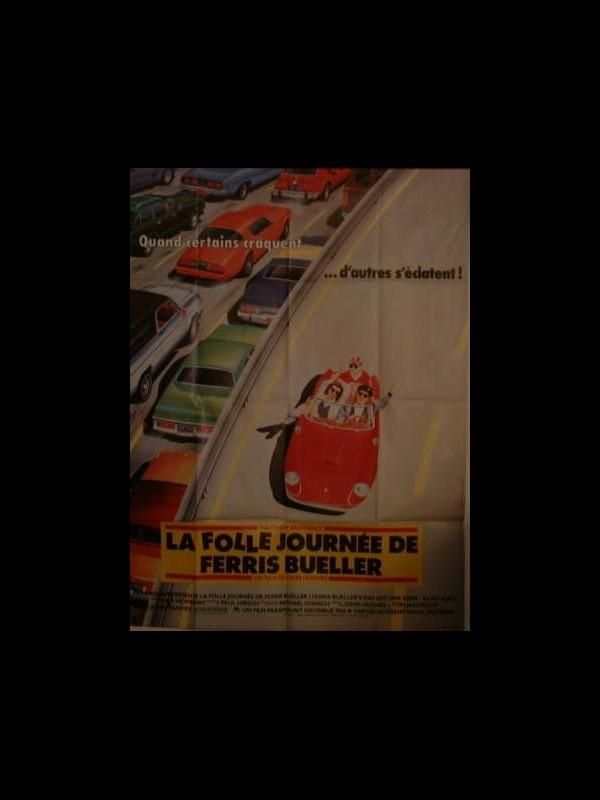 Affiche du film LA FOLLE JOURNEE DE FERRIS BUELLER