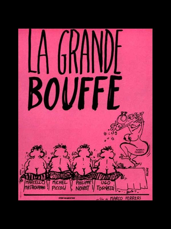Affiche du film LA GANDE BOUFFE