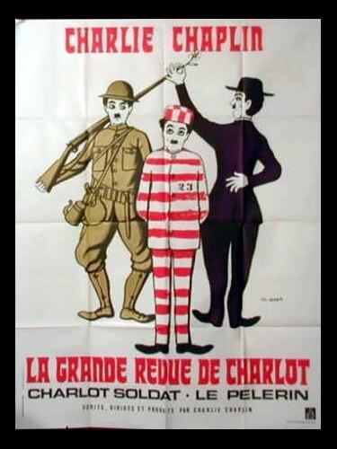 Affiche du film LA GRANDE REVUE DE CHARLOT - THE CHAPLIN REVUE