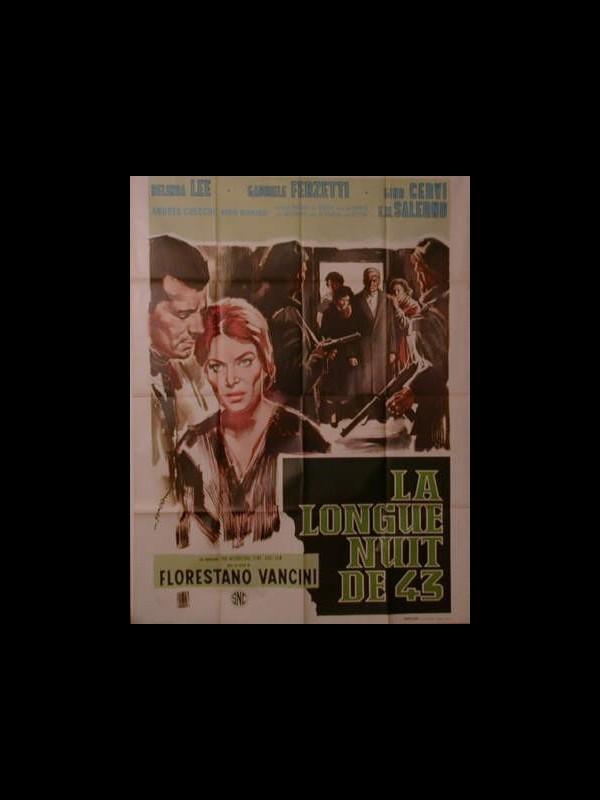 Affiche du film LA LONGUE NUIT DE 43 - LA LUNGA NOTTE DEL 43