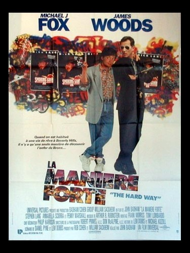 Affiche du film LA MANIERE FORTE - THE HARD WAY