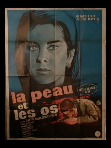 Affiche du film LA PEAU ET LES OS