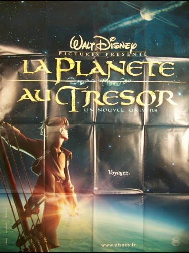 Affiche du film LA PLANETE AU TRESOR ( DISNEY) - TREASURE PLANET
