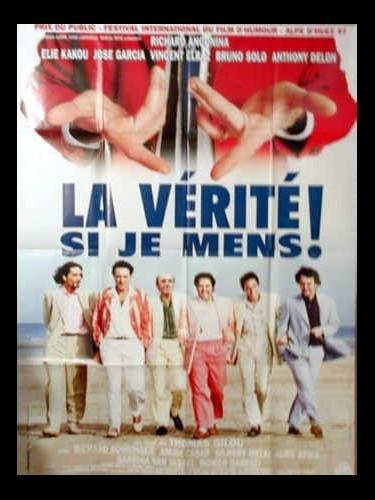 Affiche du film LA VERITE SI JE MENS