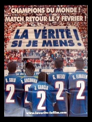 Affiche du film LA VERITE SI JE MENS ! 2 (PREVENTIVE)