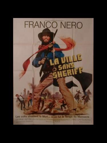 Affiche du film LA VILLE SANS SHERIF (LE TEMPS DU MASSACRE) - TEMPO DI MASSACRO