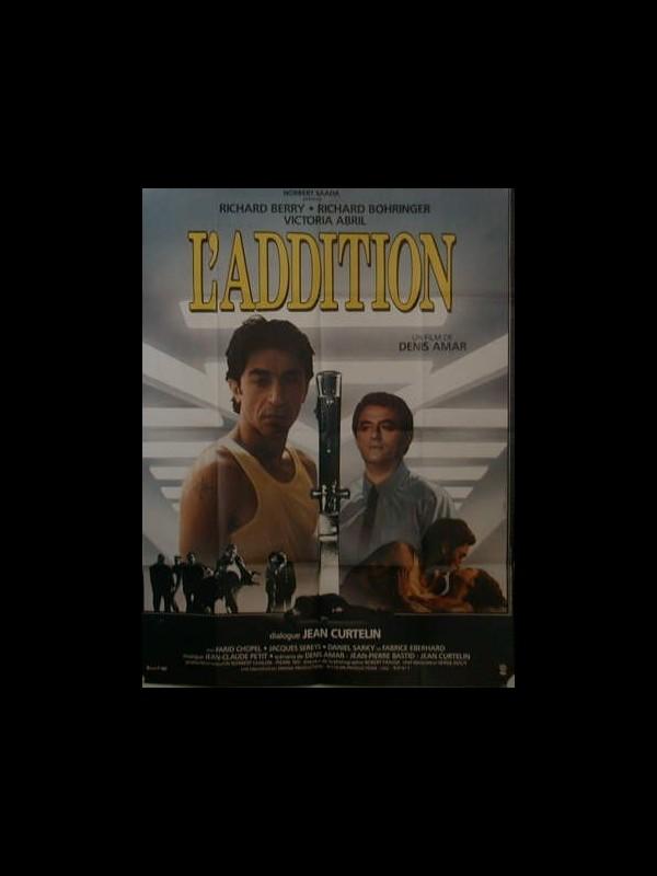 Affiche du film L'ADDITION