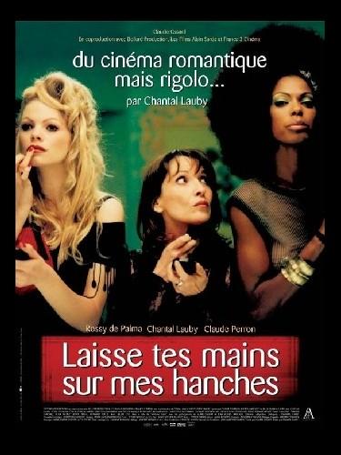 Affiche du film LAISSE TES MAINS SUR MES HANCHES