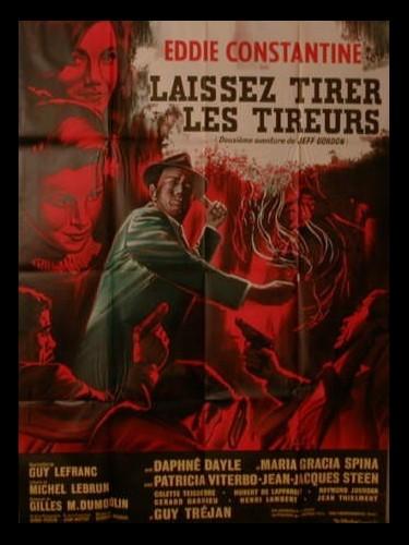 Affiche du film LAISSEZ TIRER LES TIREURS