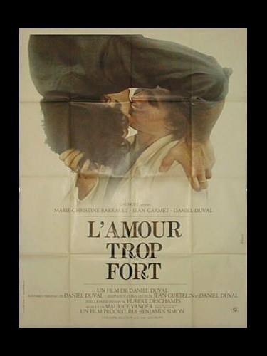 AMOUR TROP FORT (L')