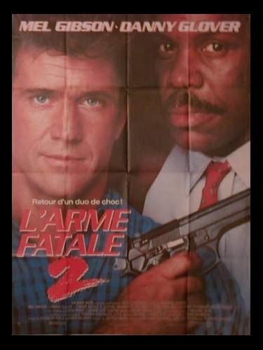 Affiche du film L'ARME FATALE 2 - LETHAL WEAPON 2