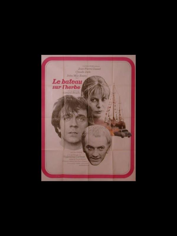 Affiche du film LE BATEAU SUR L'HERBE