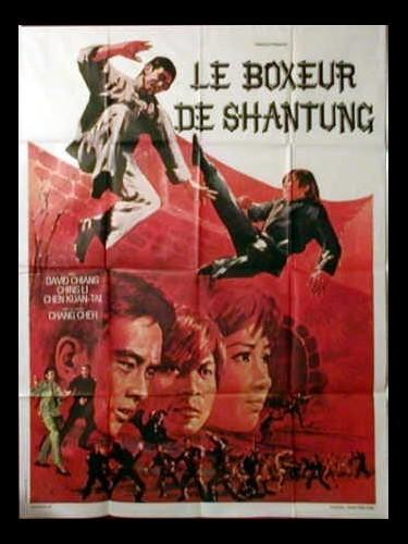 Affiche du film LE BOXEUR DE SHANTUNG (LA BRUTE, LE BONZE ET LE MÉCHANT) - MA YONG ZHEN