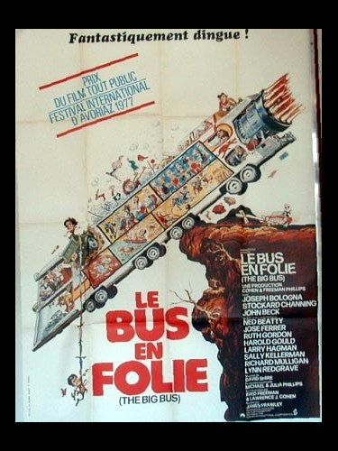 Affiche du film LE BUS EN FOLIE - THE BIG BUS
