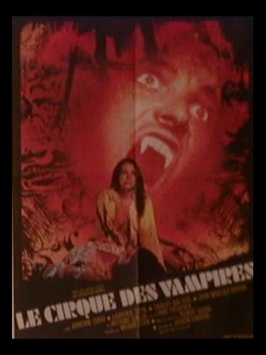 Affiche du film LE CIRQUE DES VAMPIRES - VAMPIRE CIRCUS