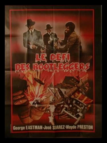 Affiche du film LE DEFI DES BOOTLEGERS