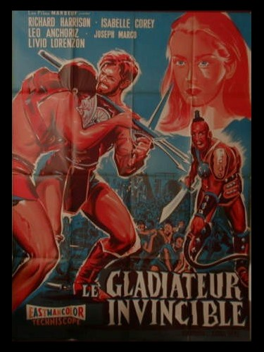 Affiche du film LE GLADIATOR INVINCIBLE