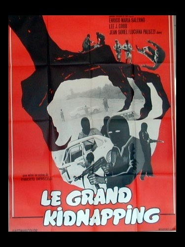 Affiche du film LE GRAND KIDNAPPING - LA POLIZIA STA A GUARDARE
