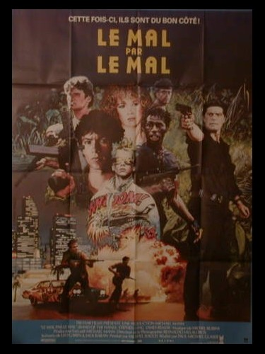 Affiche du film LE MAL PAR LE MAL - BAND OF THE HAND