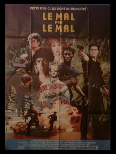 Affiche du film LE MAL PAR LE MAL - BAND OF THE HAND