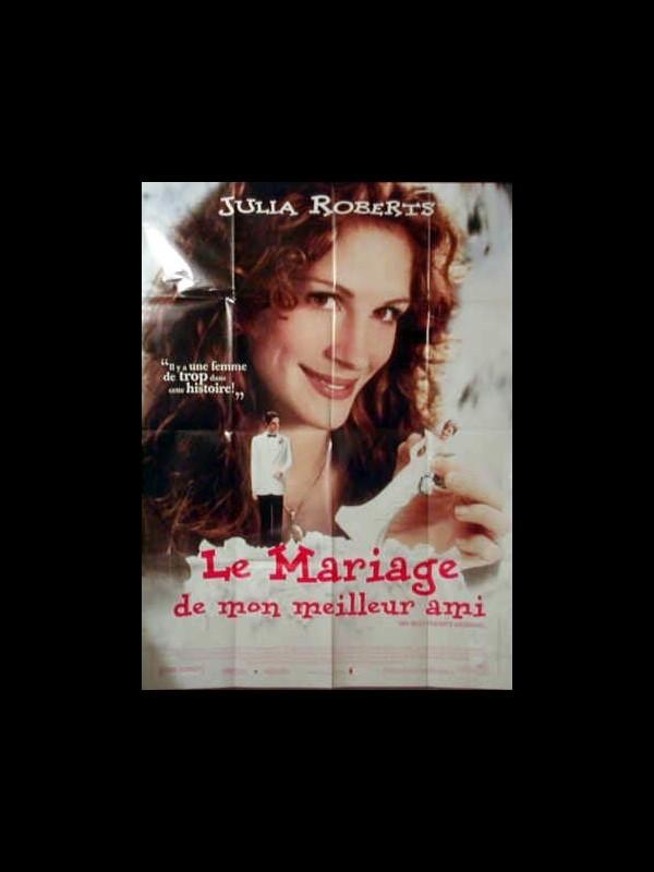 Affiche du film LE MARIAGE DE MON MEILLEUR AMI