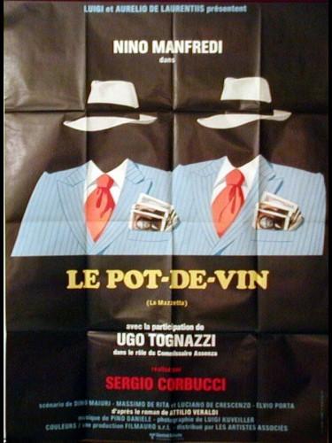 Affiche du film LE POT DE VIN - LA MAZZETTA