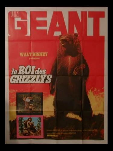 Affiche du film LE ROI DES GRIZZLYS - KING OF THE GRIZZLYS
