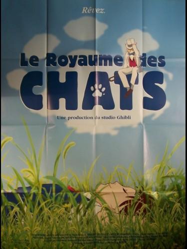 Affiche du film LE ROYAUME DES CHATS - NEKO NO ONGAESHI