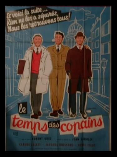 Affiche du film LE TEMPS DES COPAINS