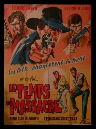 Affiche du film LE TEMPS DU MASSACRE - TEMPO DI MASSACRO