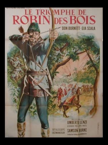 Affiche du film LE TRIOMPHE DE ROBIN DES BOIS - IL TRIONFO DI ROBIN HOOD