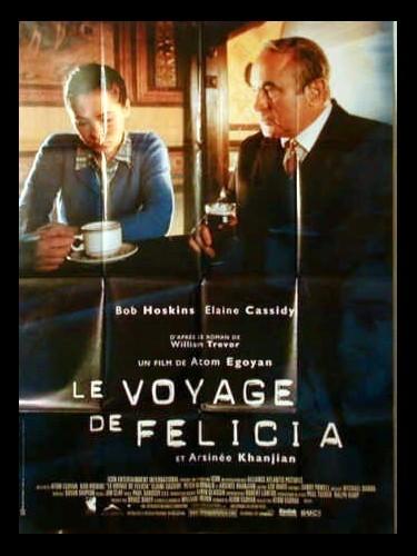 Affiche du film LE VOYAGE DE FELICIA