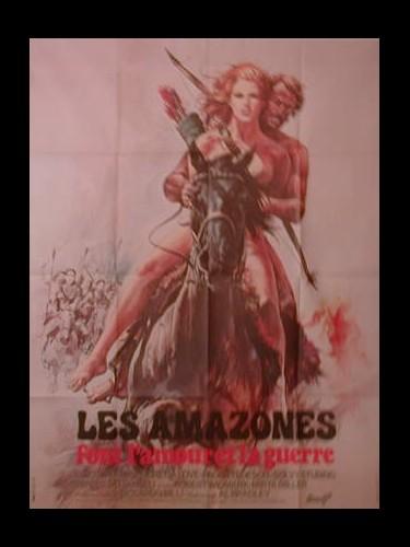 Affiche du film LES AMAZONES FONT L'AMOUR ET LA GUERRE - LE AMAZZONI DONNE D'AMORE E DI GUERRA