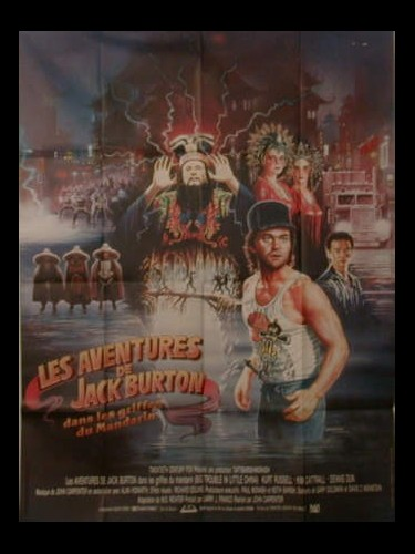 Affiche du film LES AVENTURES DE JACK BURTON - BIG TROUBLE IN LITTLE CHINA