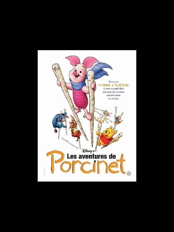 Affiche du film LES AVENTURES DE PORCINET - PIGLET'S BIG MOVIE