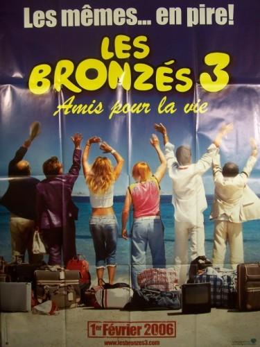 Affiche du film LES BRONZES 3