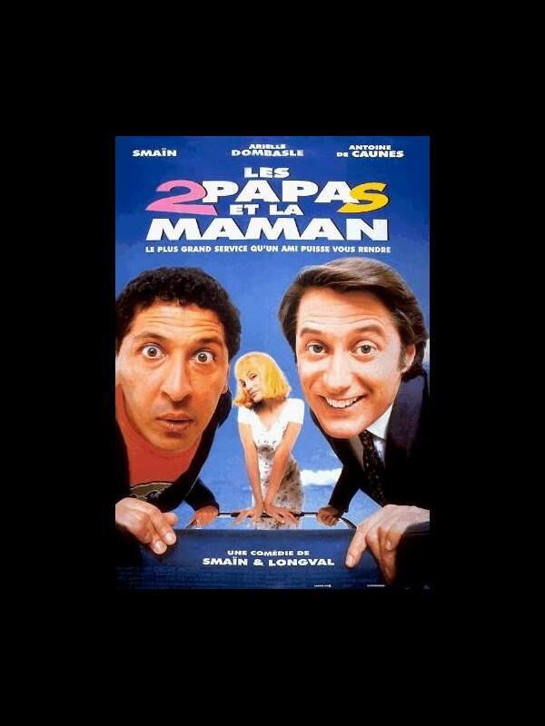 Affiche du film LES DEUX PAPAS ET LA MAMAN