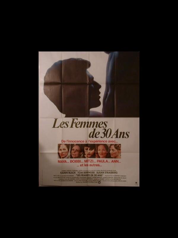 Affiche du film LES FEMMES DE TRENTE ANS - IN PRAISE OF OLDER WOMEN