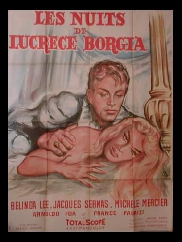 Affiche du film LES NUITS DE LUCRECE BORGIA - LE NOTTI DI LUCREZIA BORGIA