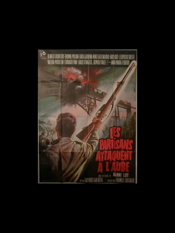Affiche du film LES PARTISANS ATTAQUENT A L'AUBE