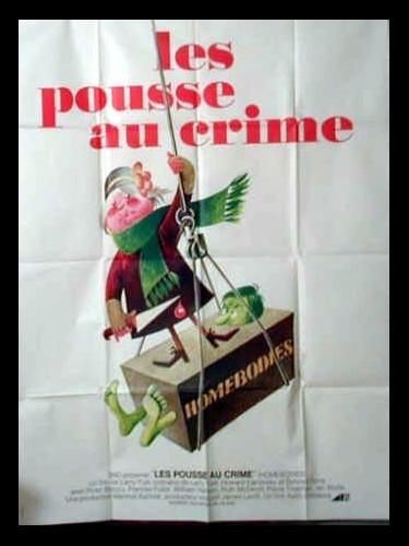 Affiche du film LES POUSSE AU CRIME - HOMEBODIES