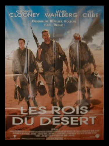 Affiche du film LES ROIS DU DESERT - THREE KINGS