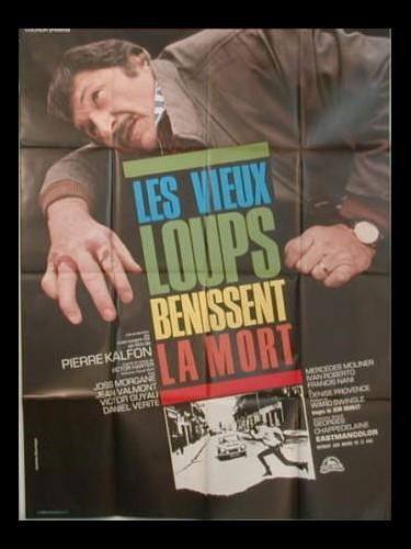 Affiche du film LES VIEUX LOUPS BENISSENT LA MORT