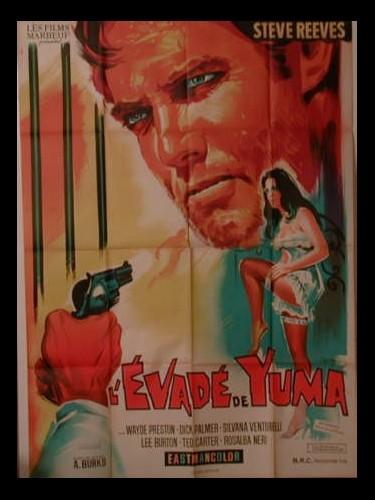 Affiche du film L'EVADE DE YUMA - VIVO PER LA TUA MORTE
