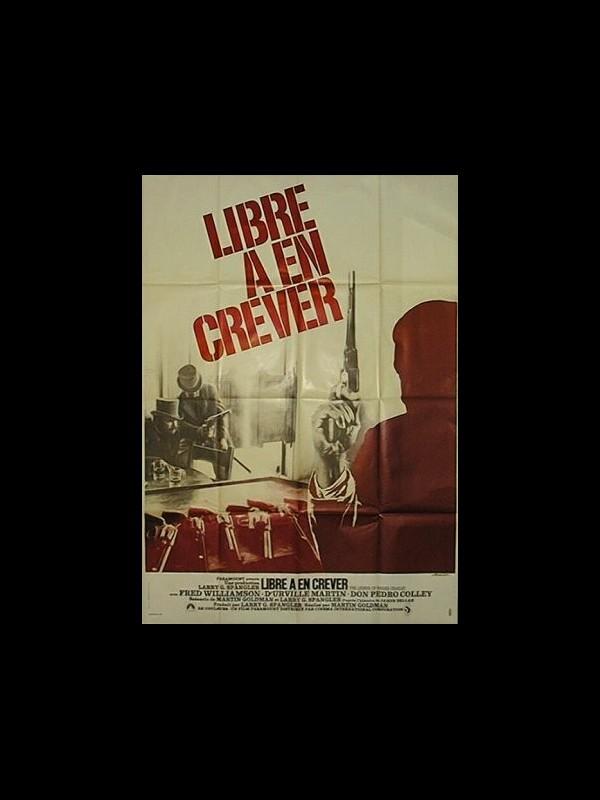 Affiche du film LIBRE A EN CREVER - THE LEGEND OF NIGGER