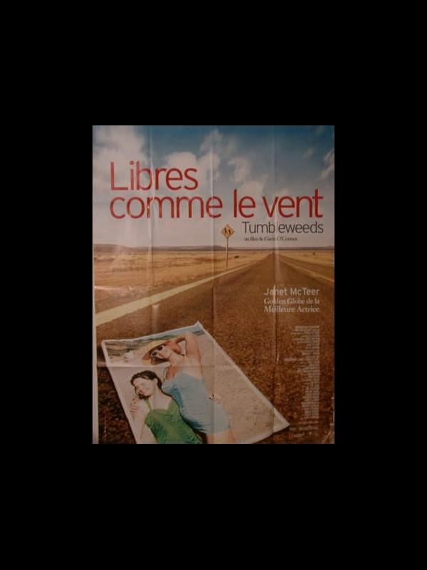 Affiche du film LIBRES COMME LE VENT - TUMBLEWEEDS