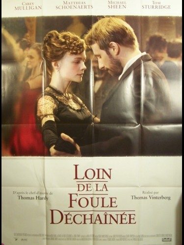 Affiche du film LOIN DE LA FOULE DECHAINEE - FAR FROM THE MADDING CROWD